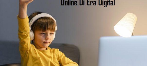 Efektifitas Belajar Secara Online Di Era Digital