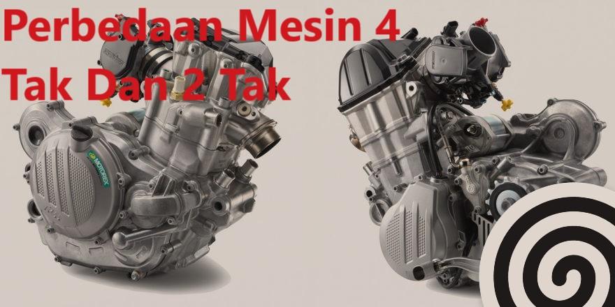 Perbedaan Mesin 4 Tak Dan 2 Tak